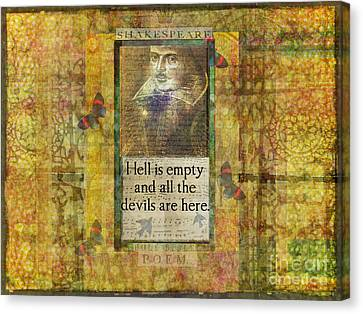 Hell Is Empty And All The Devils Are Here Shakespeare Quote Canvas Print