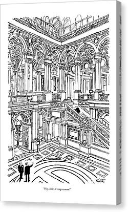 Hey, Look! A Congressman! Canvas Print by Mischa Richter