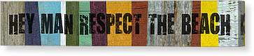 Hey Man Respect The Beach Canvas Print by Michelle Calkins