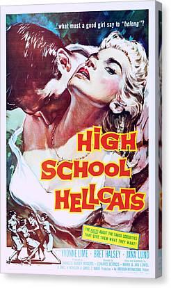 1950s Poster Art Canvas Print - High School Hellcats, Us Poster Art by Everett