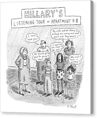 Hillary Clinton Canvas Print - 'hillary's Listening Tour Of Apartment 8-b' by Roz Chast