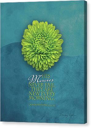 His Mercies Canvas Print by Tammy Apple