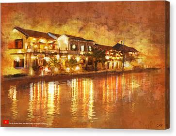 Hoi An Ancient Town Canvas Print by Ctaf