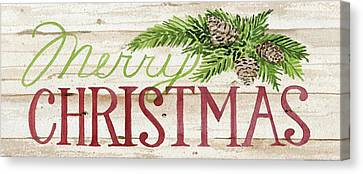 Pine Cones Canvas Print - Holiday Sayings II Wood by Kathleen Parr Mckenna