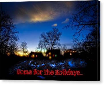 Home For The Holidays Greeting Card Canvas Print