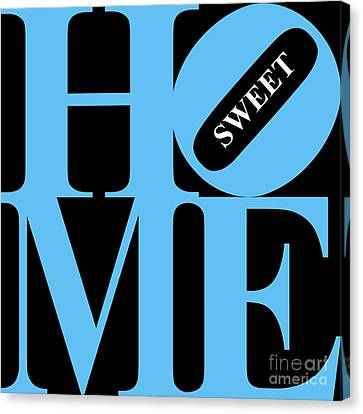Home Sweet Home 20130713 Blue Black White Canvas Print by Wingsdomain Art and Photography