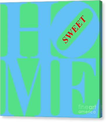 Home Sweet Home 20130713 Blue Green Red Canvas Print by Wingsdomain Art and Photography