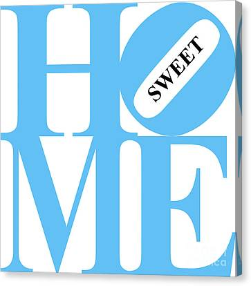 Home Sweet Home 20130713 Blue White Black Canvas Print by Wingsdomain Art and Photography