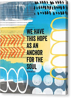 Hope Is An Anchor For The Soul- Contemporary Scripture Art Canvas Print by Linda Woods