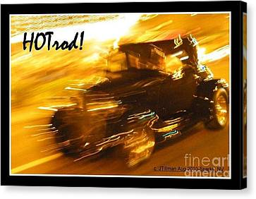 Canvas Print featuring the photograph Hot Rod by Jim Tillman