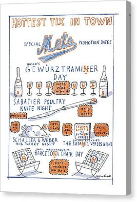 Hottest Tix In Town Special Mets Promotion Dates Canvas Print by Michael Crawfor
