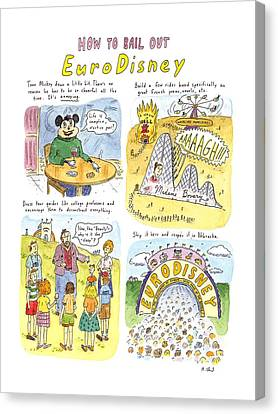How To Bail Out Eurodisney Canvas Print by Roz Chast