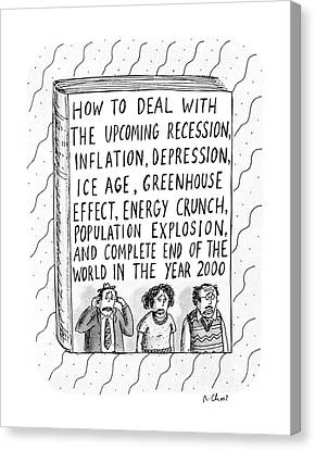 How To Deal With The Upcoming Recession Canvas Print by Roz Chast