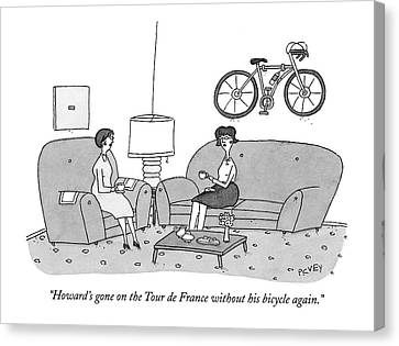Howard's Gone On The Tour De France Canvas Print by Peter C. Vey