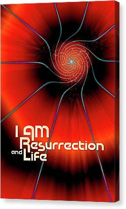 I Am Resurrection And Life Canvas Print by Chuck Mountain