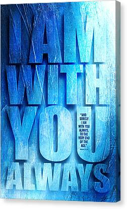 Christian Sacred Canvas Print - I Am With You - 2 by Shevon Johnson