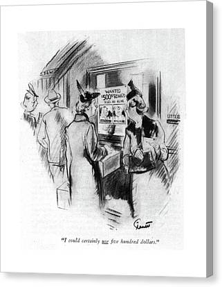 Companion Canvas Print - I Could Certainly Use ?ve Hundred Dollars by Kemp Starrett