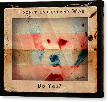 Canvas Print featuring the digital art I Don't Understand War by Kathy Tarochione