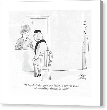 Criticism Canvas Print - I Heard All That From The Judge. Can't You Think by Chon Day
