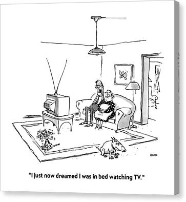 I Just Now Dreamed I Was In Bed Watching Tv Canvas Print by George Booth