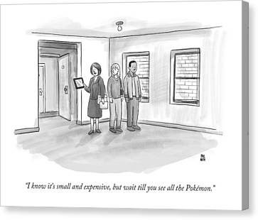 Apartment Canvas Print - I Know It's Small And Expensive by Paul Noth