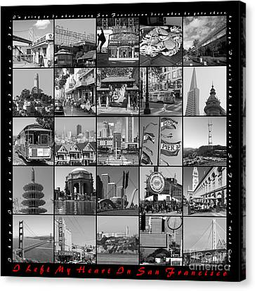 I Left My Heart In San Francisco 20150103 Bw With Text Canvas Print by Wingsdomain Art and Photography