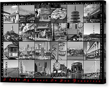 I Left My Heart In San Francisco 20150103 Horizontal With Text Bw Canvas Print by Wingsdomain Art and Photography
