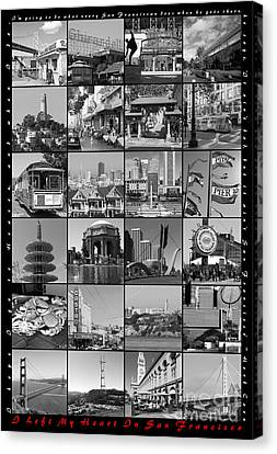 I Left My Heart In San Francisco 20150103 Vertical With Text Bw Canvas Print by Wingsdomain Art and Photography