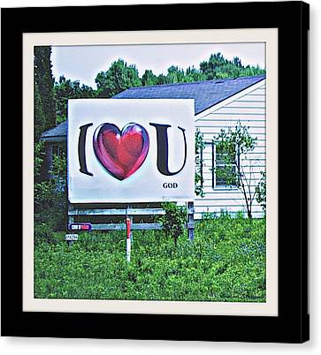 I Love You.....  God Canvas Print by Rosemarie E Seppala