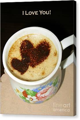 I Love You. Hearts In Coffee Series Canvas Print by Ausra Huntington nee Paulauskaite