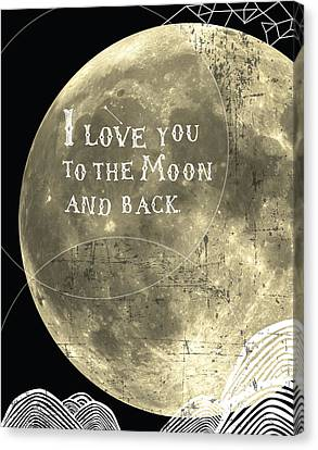 Engagement Canvas Print - I Love You To The Moon And Back by Cindy Greenbean