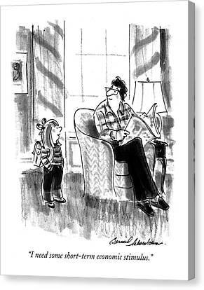 Backpack Canvas Print - I Need Some Short-term Economic Stimulus by Bernard Schoenbaum