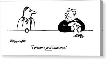 I Presume Your Innocence Canvas Print by Charles Barsotti