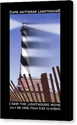 I Saw The Lighthouse Move Canvas Print by Mike McGlothlen