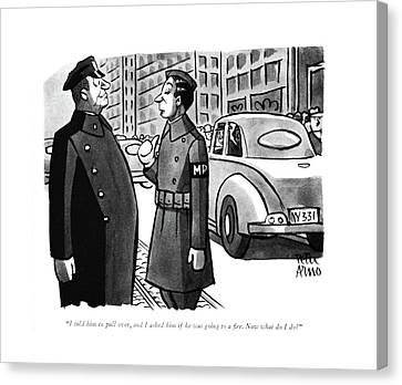 I Told Him To Pull Canvas Print by Peter Arno