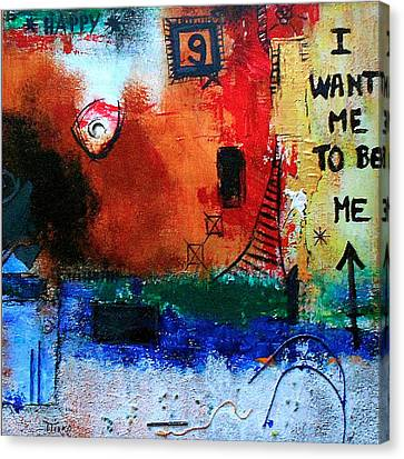 I Want Me To Be Me Canvas Print by Mirko Gallery