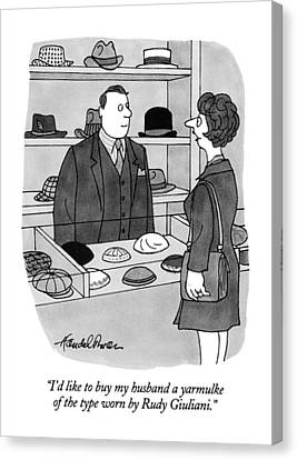 I'd Like To Buy My Husband A Yarmulke Of The Type Canvas Print by J.B. Handelsman