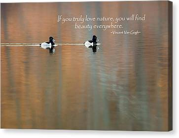 If You Truly Love Nature Canvas Print by Bill Wakeley