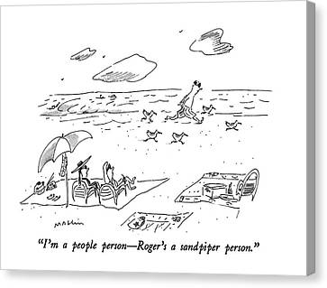 I'm A People Person - Roger's A Sandpiper Person Canvas Print by Michael Maslin