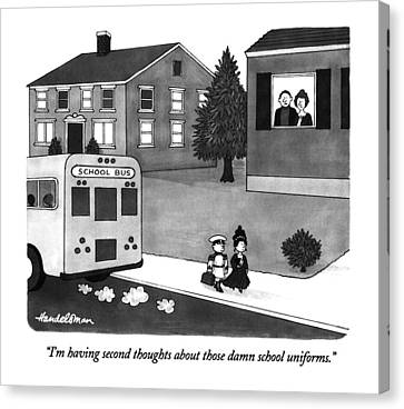 School Bus Canvas Print - I'm Having Second Thoughts About Those Damn by J.B. Handelsman