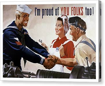 I'm Proud Of You Folks Too - Ww2 Canvas Print by War Is Hell Store