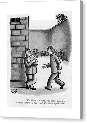 Thugs Canvas Print - I'm Skeets Mccarthy. I've Always Wanted To Meet by Sydney Hoff