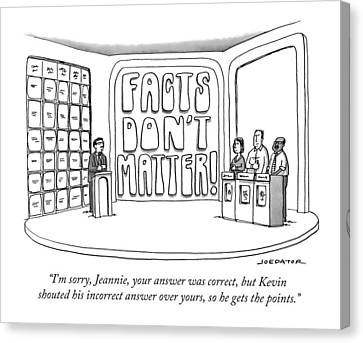 Game Canvas Print - Facts Don't Matter by Joe Dator
