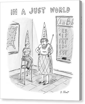 Cap Canvas Print - 'in A Just World' by Roz Chast