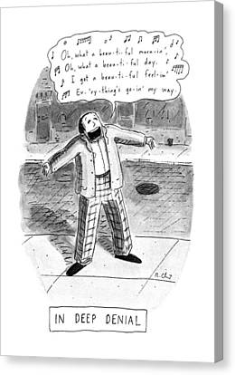 In Deep Denial Oh Canvas Print by Roz Chast