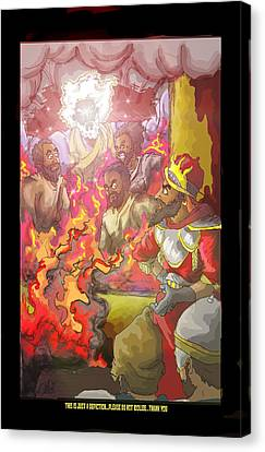 In The Fire Shadrach Meshach And Abednego Canvas Print by Ronnell Williams