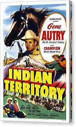 Indian Territory, Us Poster, Gene Autry Canvas Print