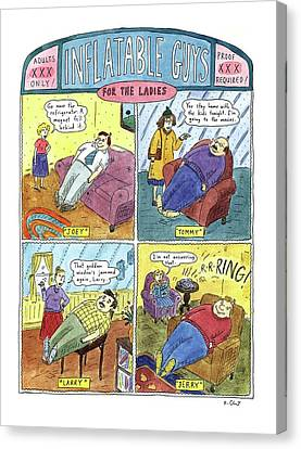 Inflatable Guys For The Ladies Canvas Print by Roz Chast