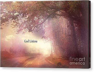 Scenic Drive Canvas Print - Inspirational Nature Landscape - God Listens - Dreamy Ethereal Spiritual And Religious Nature Photo by Kathy Fornal