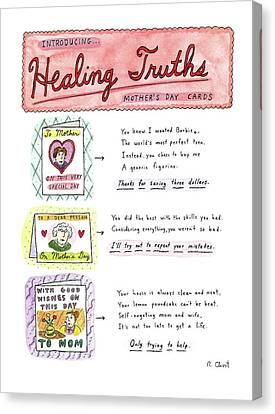 Criticism Canvas Print - Introducing . . .healing Truths Mother's Day Cards by Roz Chast